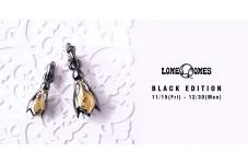 LONEONES「ブラックエディション」期間限定発売