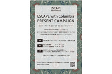 ESCAPE with Columbia  PRESENT CAMPAIGN