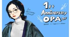 opa 2f 1st anniversary!