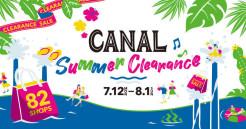 82店舗が参加!!CANAL Summer Clearance♪