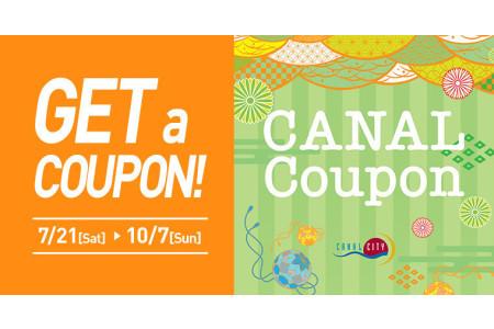 Canal Coupon & Original item  Present Campaign(Sat. Jul21 - Sun. Oct7)