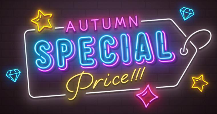 AUTUMN SPECIAL PRICE!!!
